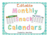 Editable Monthly Snack Calendars 2018-2019