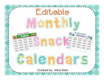 Editable Monthly Snack Calendars 2018 2019