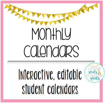 Editable Monthly Student Calendars