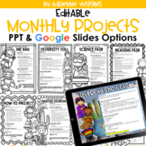 Editable Monthly Take-Home Projects (Google Classroom & PP