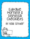 Editable Morning & Dismissal Checklists