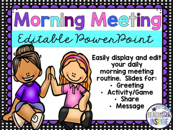 Editable Morning Meeting PowerPoint
