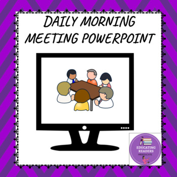 Morning Meeting Editable  Power point