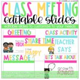 Editable Class Meeting / Morning Meeting Slides
