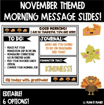 Editable Morning Slides!  November Theme!