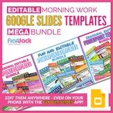 Editable Morning Work GOOGLE SLIDES Templates MEGA Bundle