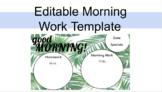 Morning Work: Editable Template