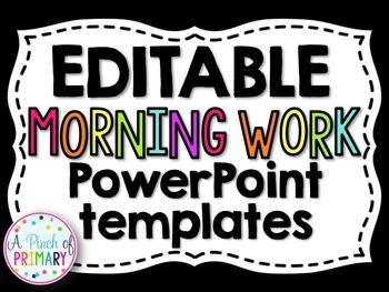 Editable Morning Work/Message Templates BUNDLE