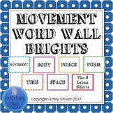 Editable Movement Word Wall- BRIGHTS