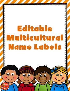 Editable Multicultural Kids Name Tags for Back to School