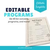 Editable Music Programs, Set 2 {Templates for programs and