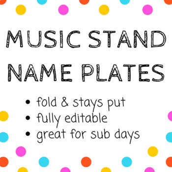 Editable Music Stand Name Plates in 5 designs - Back to School Ready!