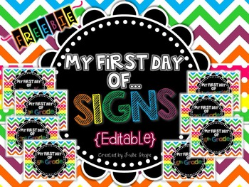 "Editable ""My First Day of School"" Sign {FREEBIE}"
