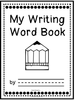 Editable My Writing Word Book - Dolch List - Second Grade (Student Dictionary)