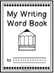 Editable My Writing Word Book - Kindergarten Treasures (Student Dictionary)
