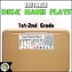Editable Name Plate/Desk Helper and Homework Helper for Grades 1-2