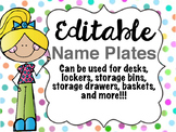 Editable Name Plates! Auto-populating!