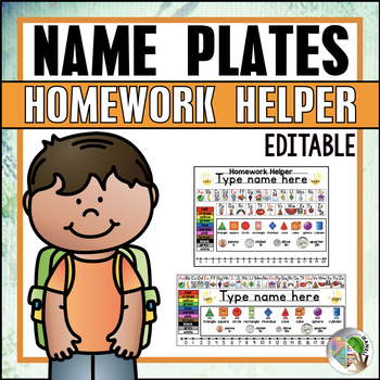 Editable Desk Name Plates and Homework Helper for K - 1st Grade