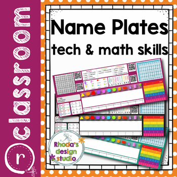 Editable Name Plates Math and Technology Skills with QR Codes