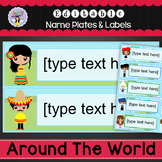 Editable Name Plates and Labels - Around the World Theme