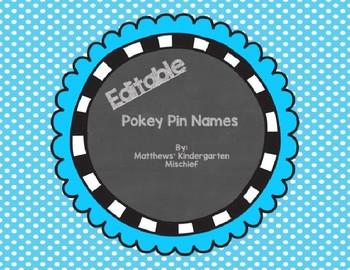 Editable Name Pokey Pins