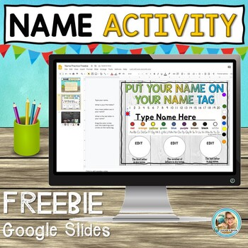 Editable Name Practice Activity FREEBIE | Google Slides