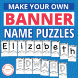 Editable Name Activities | Banner Name Practice Puzzles fo