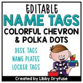 Editable Name Tags {Bright Chevron and Polka Dots}