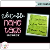 EDITABLE Name Tags {Ink Friendly}