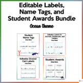 Editable Name Tags, Labels, and Student Awards Ocean Theme Bundle
