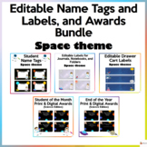 Editable Name Tags, Labels, and Student Awards Space Theme Bundle
