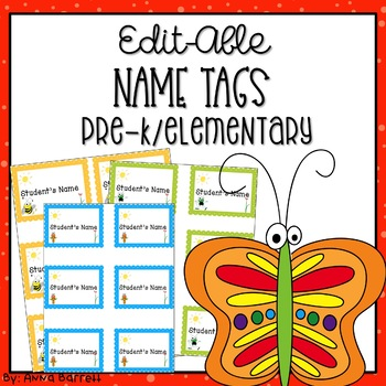 Editable  Name Tags for Pre-school/Elementary Kids and Staff