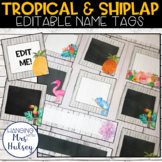 Editable Name Tags or Labels (Tropical and Shiplap)