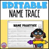Editable Name Trace