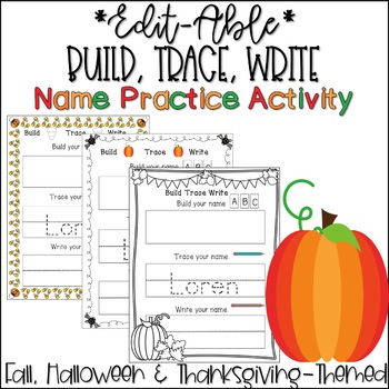Editable Name Tracing and Writing Sheets, Fall, Halloween, Thanksgiving Themed