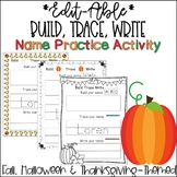 Fall, Halloween and Thanksgiving Themed Editable Name Tracing Sheets
