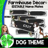 Dog Themed Classroom Decor Editable Name Tags