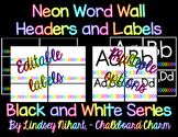 Editable Neon Word Wall Headers and Labels- Black and White Series