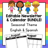 Editable Newsletter & Calendar BUNDLE - Seasonal Theme (ENGLISH & SPANISH)