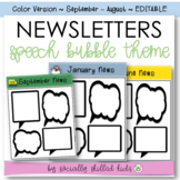 NEWSLETTERS  Speech Bubble Themed {September - August // Color // Editable}