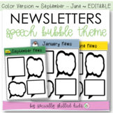 NEWSLETTERS  Speech Bubble Themed {September-June // Color // Editable}