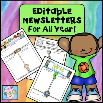 Newsletters for All Year! Editable