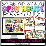 {Editable} Open House Presentation Essentials- Rainbow Polka Dot Edition!