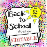Editable Back to School Slideshow - Confetti