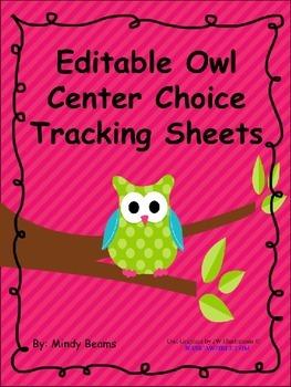 Editable Owl Center Choice Tracking Sheets