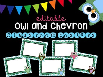 Editable Owl and Chevron Classroom Posters