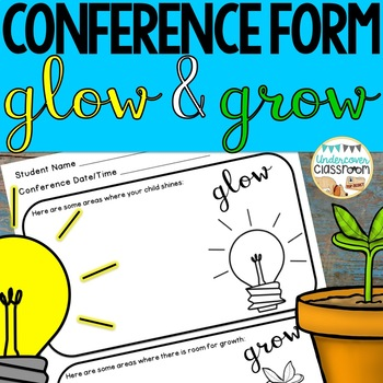 Editable Parent Conference Form: Glow and Grow