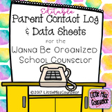 Editable Parent Contact Log & Data Sheets for School Counselors