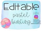 Editable Pastel Bunting
