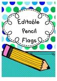 Editable Pencil Flags (Back to School Gift) #ausbts19 #ringin2019